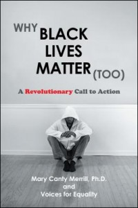 why-black-lives-matter-too-revolutionary-call-to-action-by-mary-canty-merrill-phd