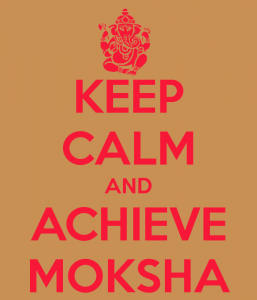 http://www.keepcalm-o-matic.co.uk/p/keep-calm-and-achieve-moksha-3/