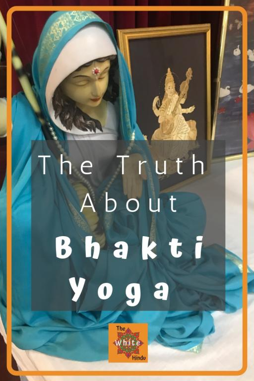 the truth about bhakti yoga