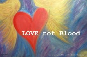 from lovenotblood.org