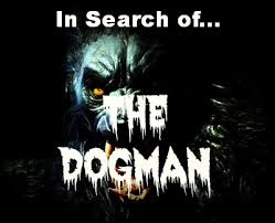 In search of Dogman