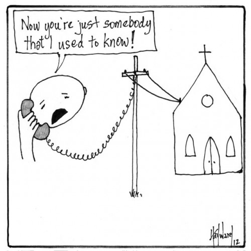 now you're just somebody that i used to know cartoon by nakedpastor david hayward