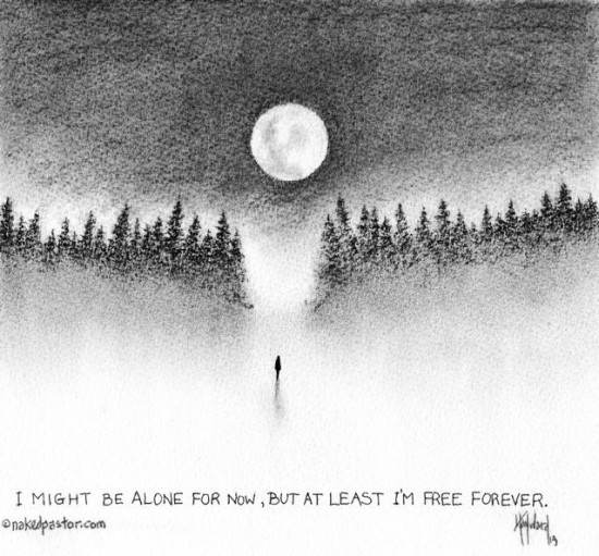 i might be alone for now cartoon drawing by nakedpastor david hayward