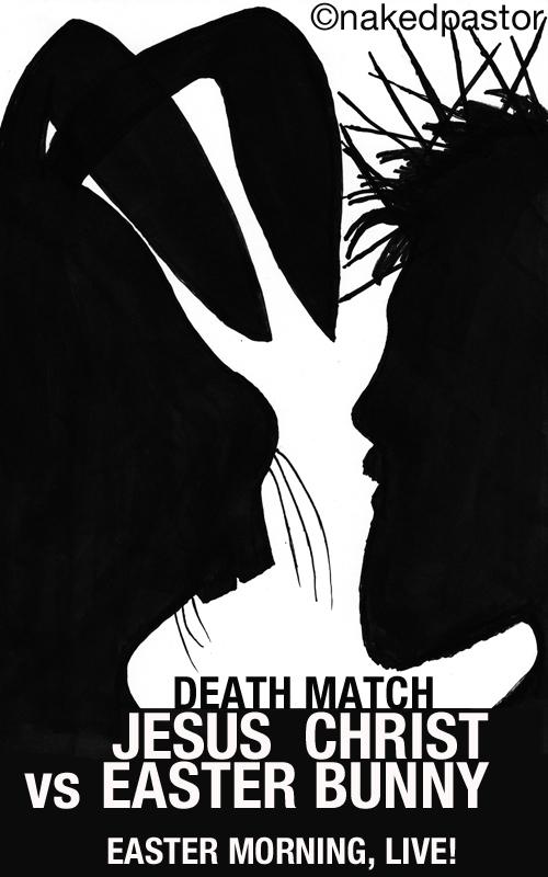 easter morning death match cartoon by nakedpastor david hayward