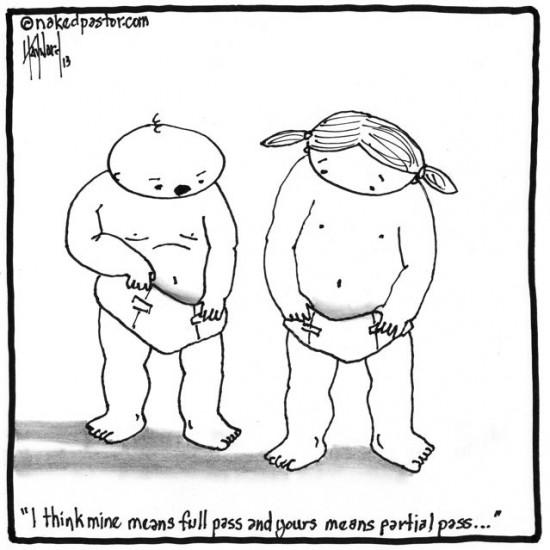 full or partial pass cartoon by nakedpastor david hayward