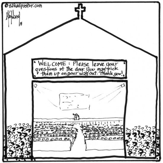 leave your questions at the door please cartoon by nakedpastor david hayward