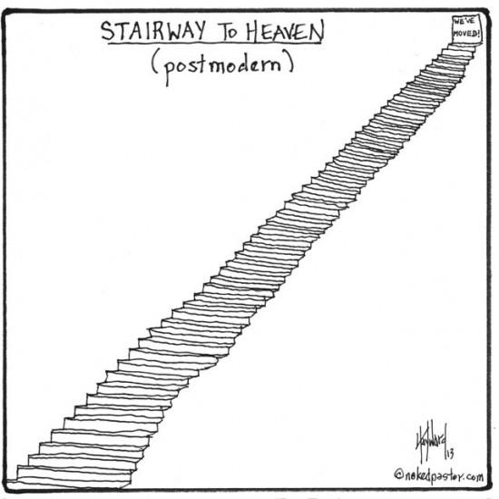 postmodern stairway to heaven cartoon by nakedpastor david hayward