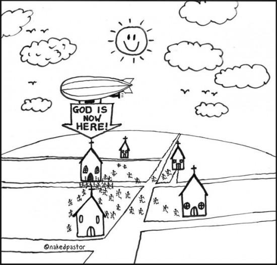 god is now here cartoon by nakedpastor david hayward