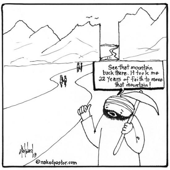 faith moves mountains cartoon by nakedpastor david hayward