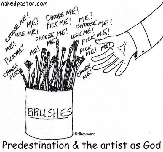 predestination and artists brushes cartoon by nakedpastor david hayward