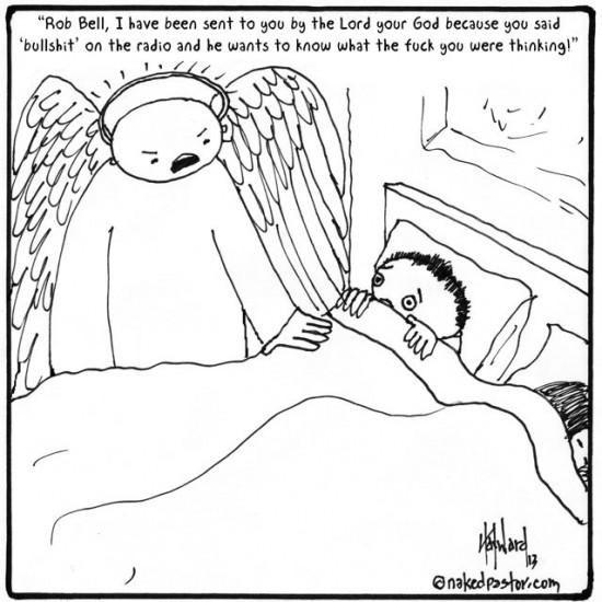 rob bell's bullshit cartoon by nakedpastor david hayward