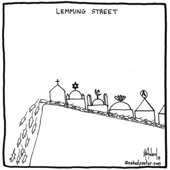 lemming street cartoon by nakedpastor david hayward