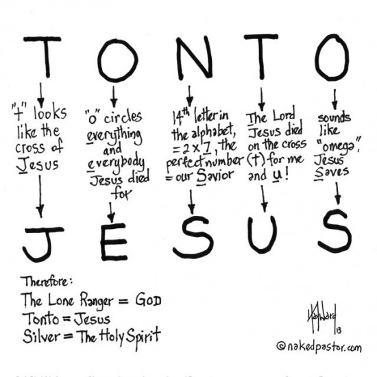 tonto is jesus cartoon by nakedpastor david hayward