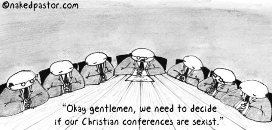 sexist conferences cartoon by nakedpastor david hayward