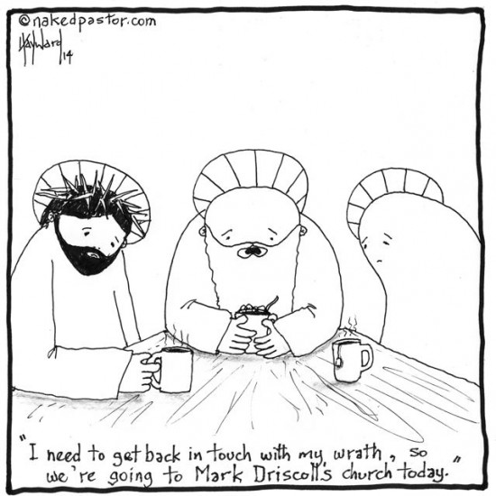 god considers mark driscoll mars hill church cartoon by nakedpastor david hayward