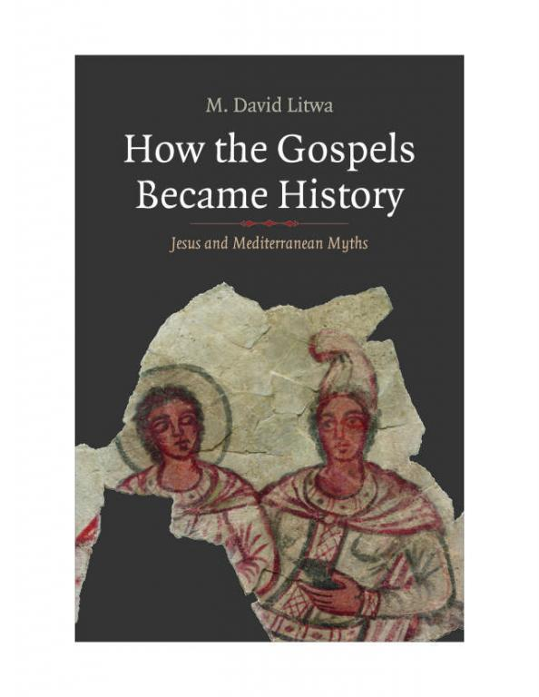 Are the Gospels Mythic Historiography?