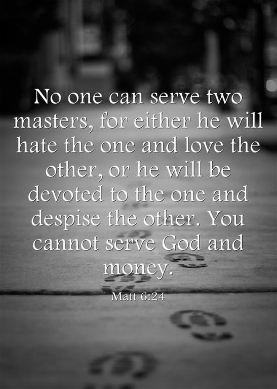 Serve god and money