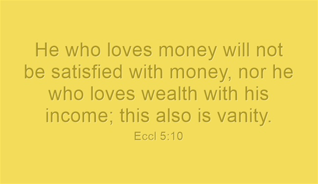 He-who-loves-money-will