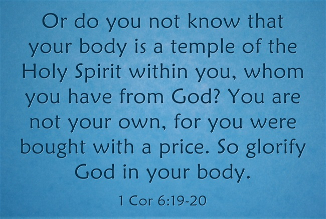 Top 7 Bible Verses About Taking Care Of Your Body Jack Wellman