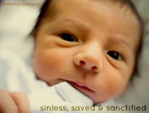 Closeup of an infant child. Children are sinless, saved and sanctified.