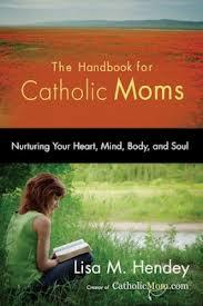 handbook for catholic moms