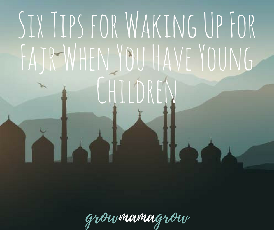 Six Tips for Waking Up for Fajr When You Have Young Children