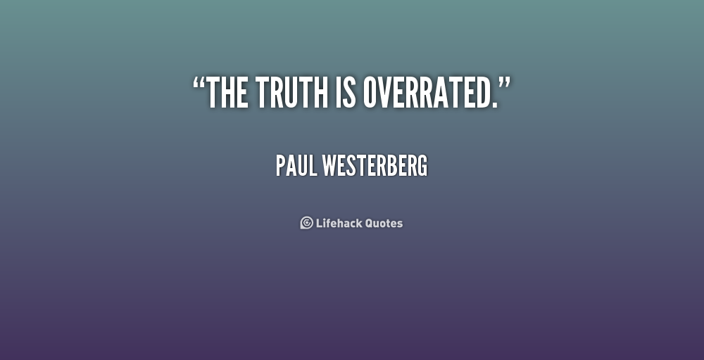quote-Paul-Westerberg-the-truth-is-overrated-238682