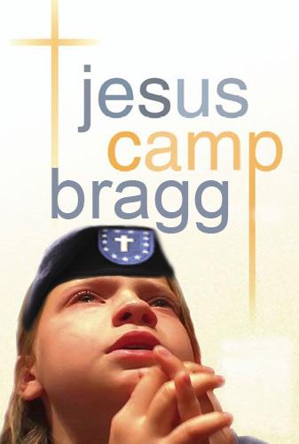 Jesus Camp - Bragg