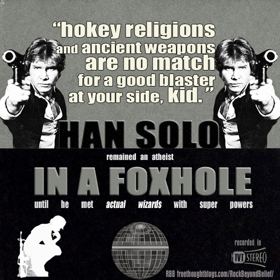 Han Solo Early Foxhole Atheist Justin Griffith