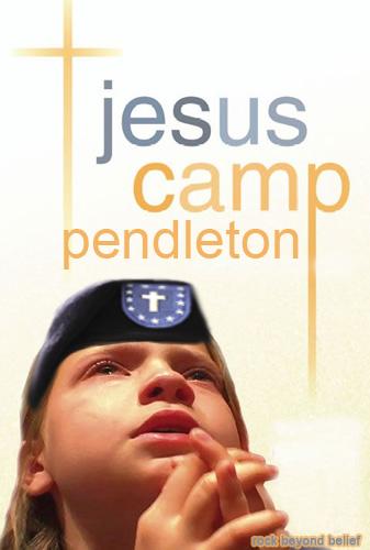 Jesus Camp - Camp Pendleton