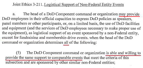Joint Ethics 3-211 Logistical support of Non Federal Entities - basically says they must be willing AND able to support comparable events.