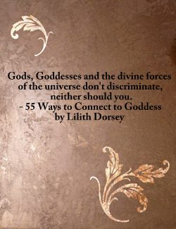 55 Ways to Connect to Goddess by Lilith Dorsey