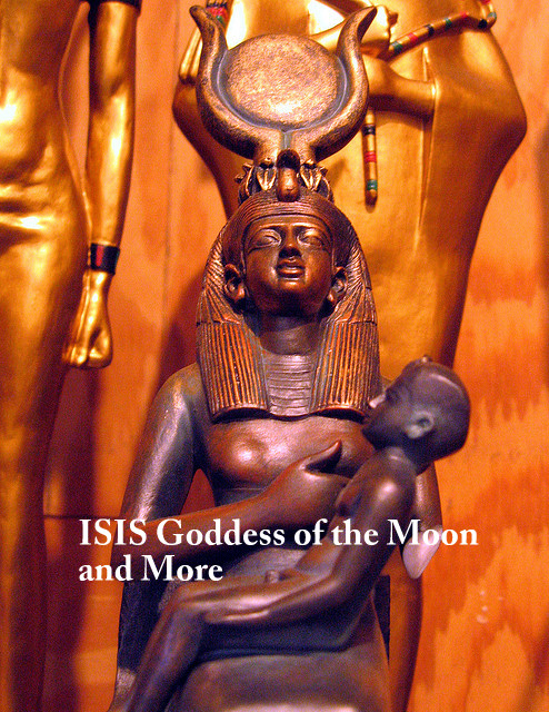 Isis Goddess of the Moon and More! | Lilith Dorsey