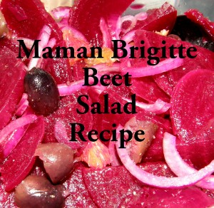 Maman Brigitte Beet Salad recipe photo by Lilith Dorsey. All rights reserved.