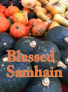 Blessed Samhain photo by Lilith Dorsey.