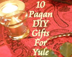 10 Pagan DIY gifts for Yule photo by Lilith Dorsey. All rights reserved.