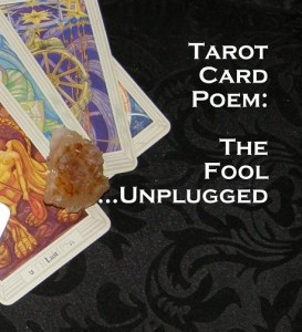 Tarot Cards Unplugged photo by Lilith Dorsey. All rights reserved.