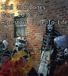 Skull and Bones Gang 2016 photo by Lilith Dorsey. All rights reserved.