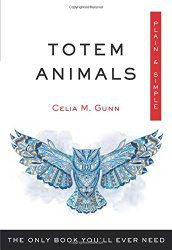 Totem Animals by Celia M. Gunn.
