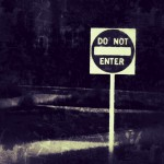 Do not enter photo by Lilith Dorsey. All rights reserved.