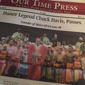 Dance Legend Chuck Davis passes cover of Our Time Press photo by Lilith Dorsey. All rights reserved.