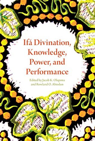 Ifá divination, Knowledge, Power and Performance book cover photo. All rights reserved.