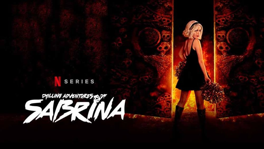 Chilling Adventures of Sabrina.