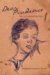 """""""Dear Prudence"""" by Prudence Bruns"""