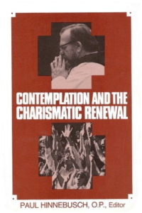 Contemplation and the Charismatic Renewal