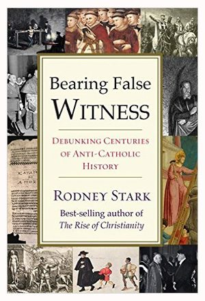 Bearing False Witness (cover image courtesy of Templeton Press)