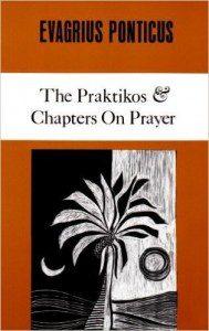 The Praktikos & Chapters on Prayer