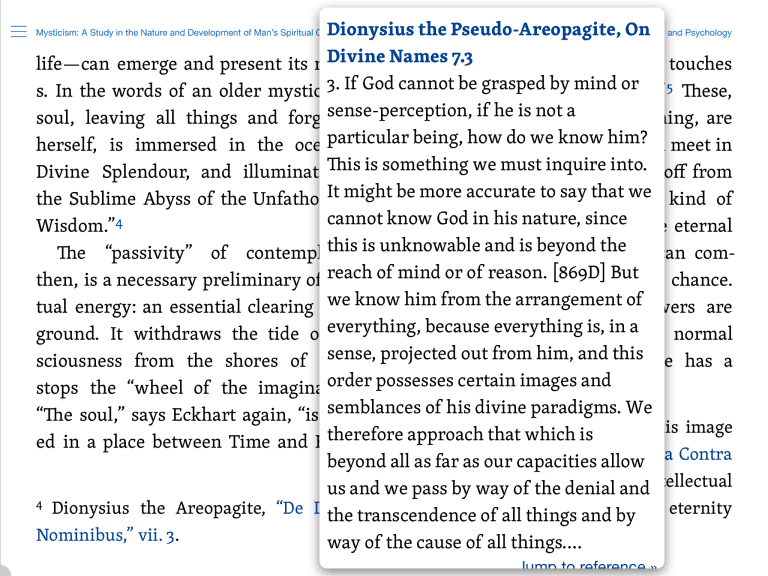 With the Verbum edition of Underhill's writings, when she cites a mystic like Ps.-Dionysius the Areopagite, the reference is just a click away.