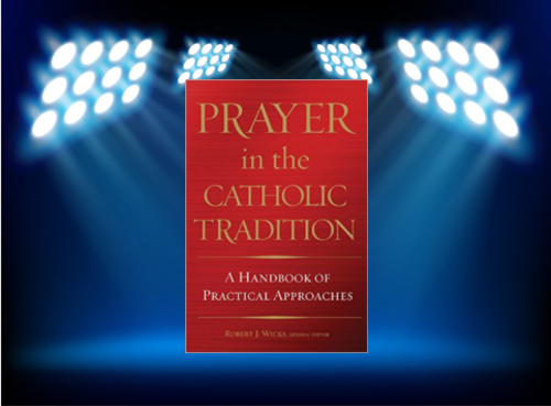 prayer_in_the_catholic_tradition_spotlight