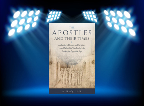 the_apostles_and_their_times_spotlight